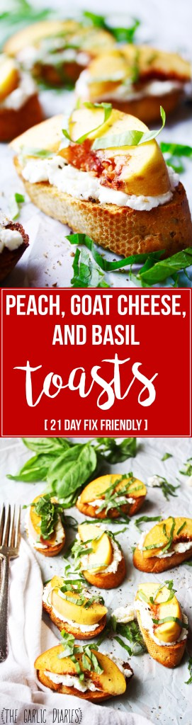 Peach, Goat Cheese, and Basil Toasts [21 Day Fix friendly] - These are literally one of the best things I have ever eaten in my life. The flavor combination is mind-blowing, and they are SO easy to make! TheGarlicDiaries.com