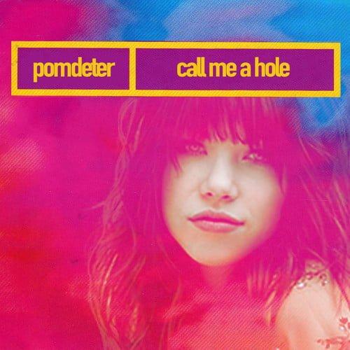 Call Me A Hole
