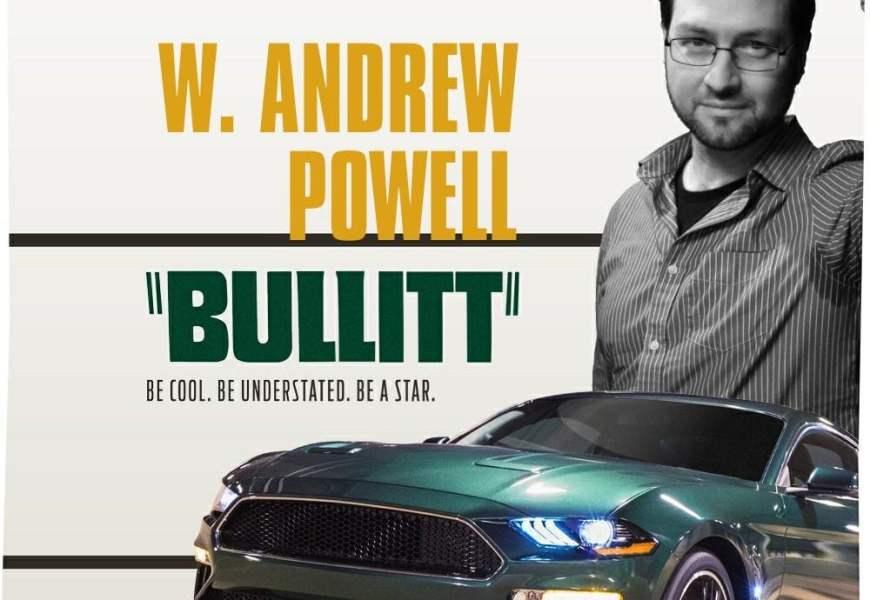 W. Andrew Powell is BULLIT
