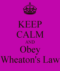 keep-calm-and-obey-wheatons-law