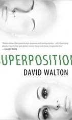 Superposition david walton book cover