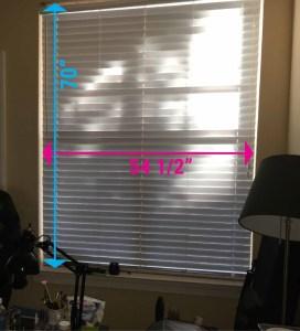 "My window measures 54.5"" wide by 70"" long"