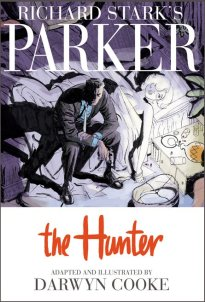 The Hunter adapted by Darwyn Cooke