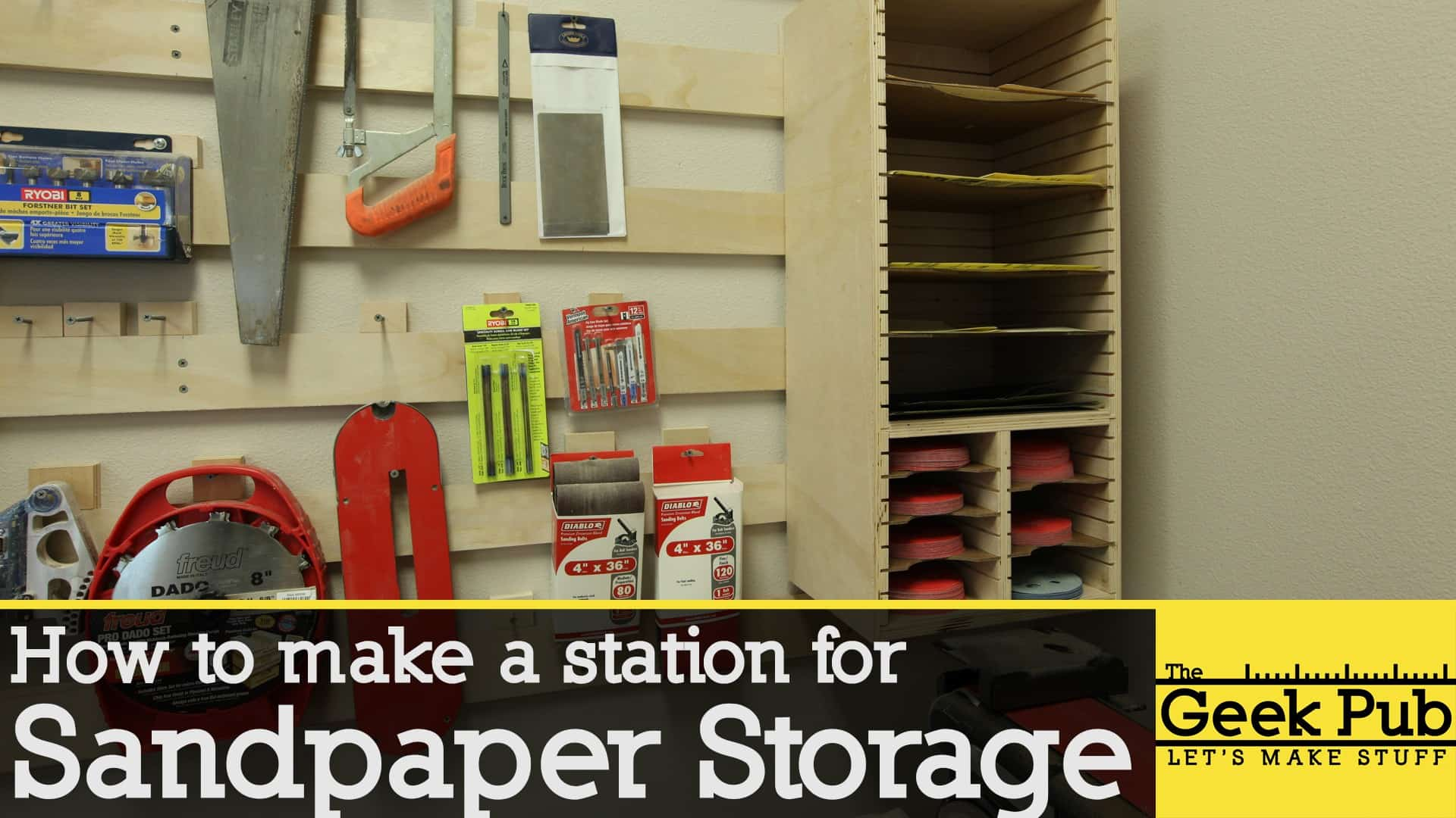 How to make a Sandpaper Storage Station  The Geek Pub