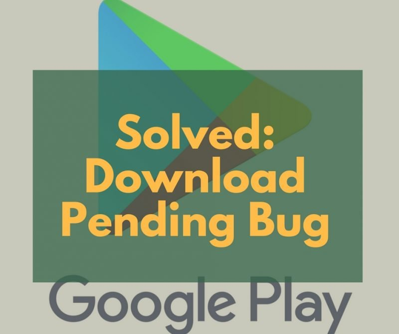 How to fix Google Play Store Download Pending issue