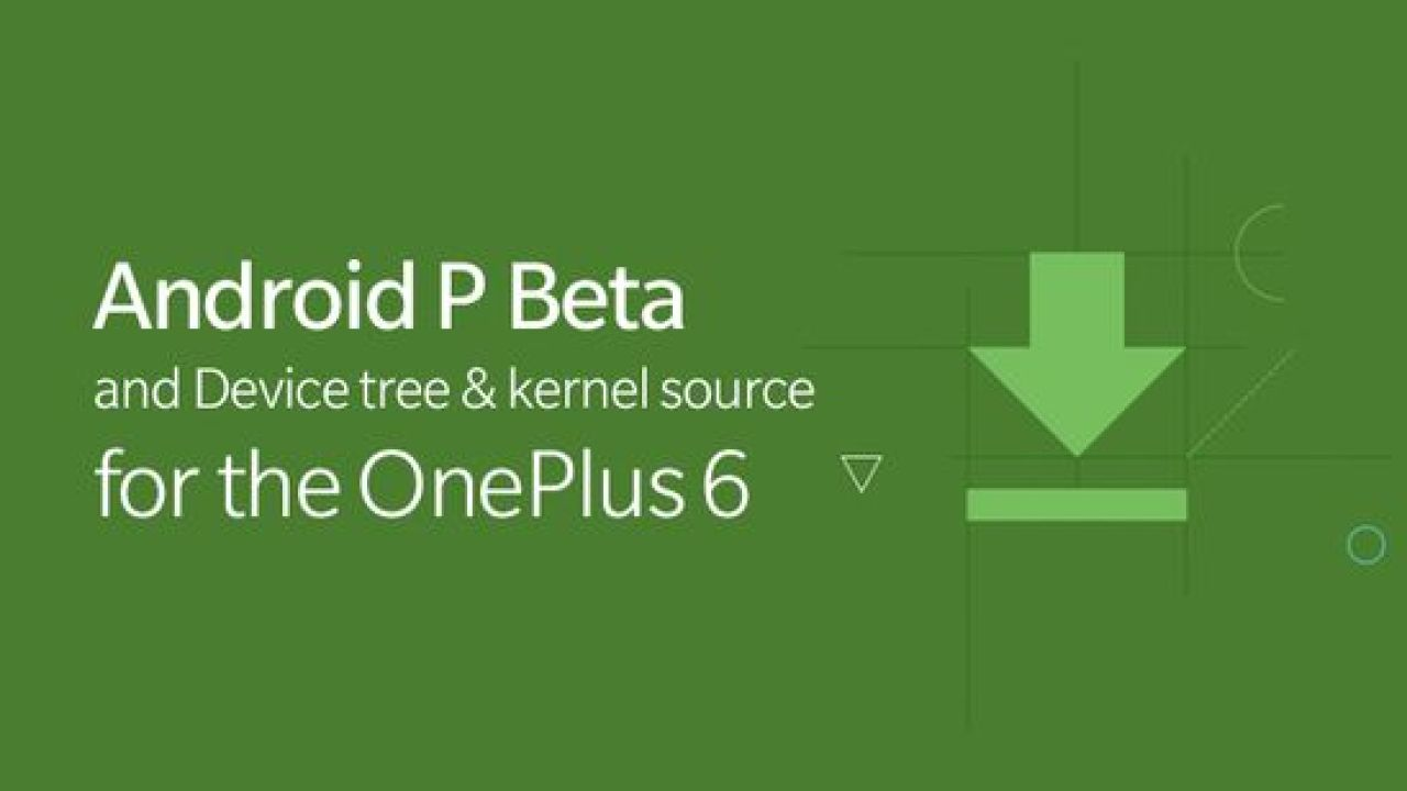 How to install Android P on OnePlus 6 & Known Issues