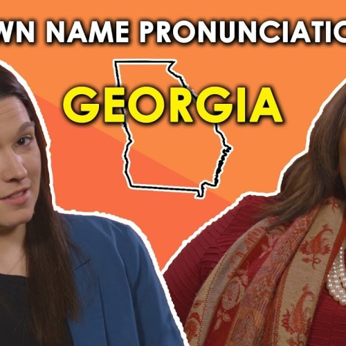How well can you  pronounce these Georgia towns?