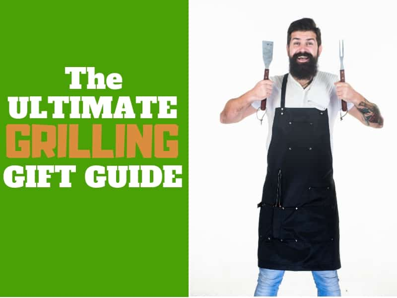 The Ultimate Grilling Gift Guide for Guys
