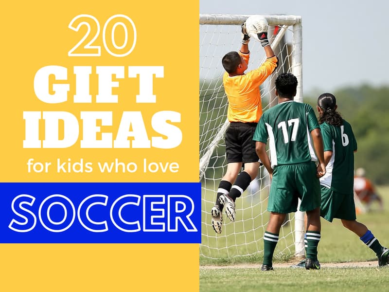 20 Of The Best Gift Ideas For Kid Athletes Soccer Edition