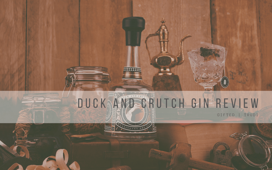 Duck & Crutch Gin Review