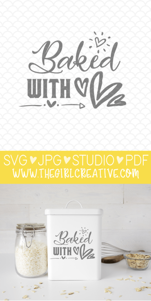 Download Baked with Love SVG Cut File - The Girl Creative