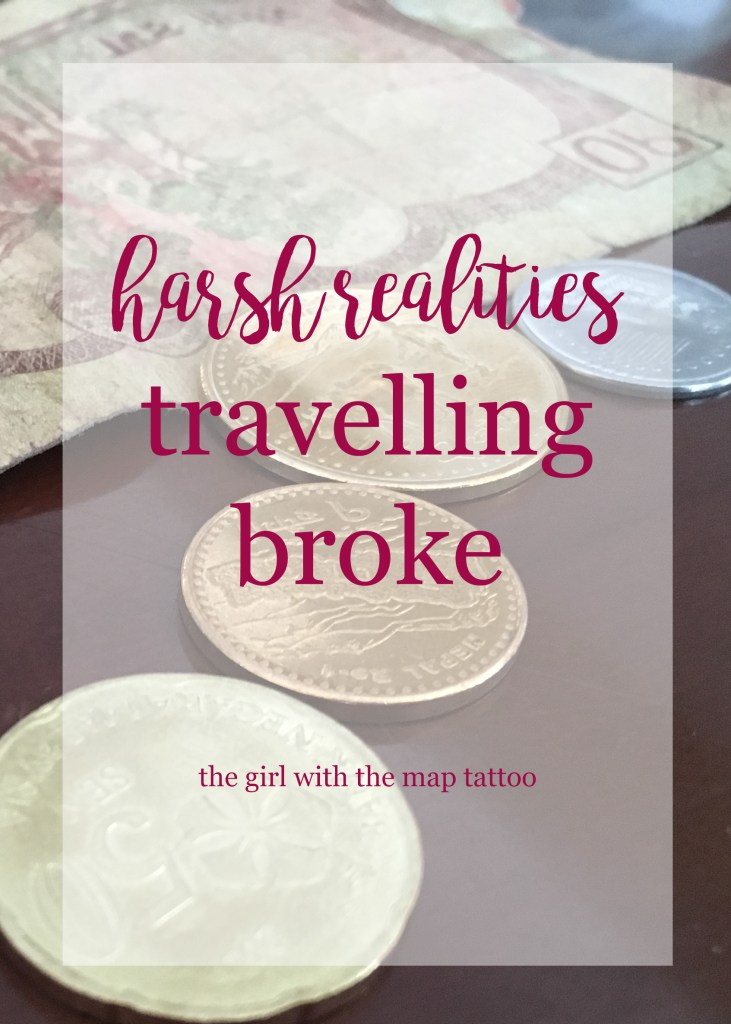 travelling broke: how not having money affects everything you do