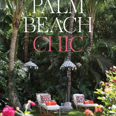 Palm Beach Chic: By Jennifer Ash Rudick
