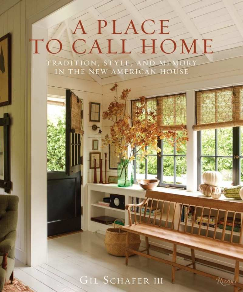 A place to call home by gil schafer iii for Great american homes