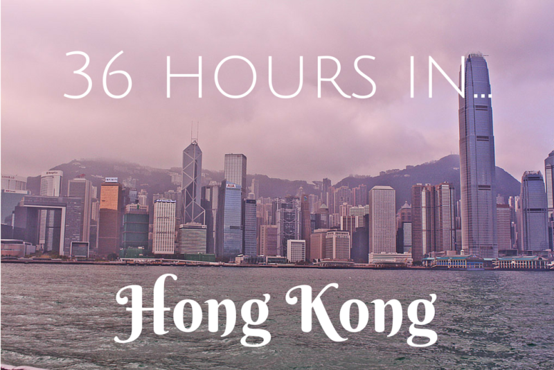 36 Hours in Hong Kong