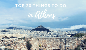 Top 20 Things to do in Athens
