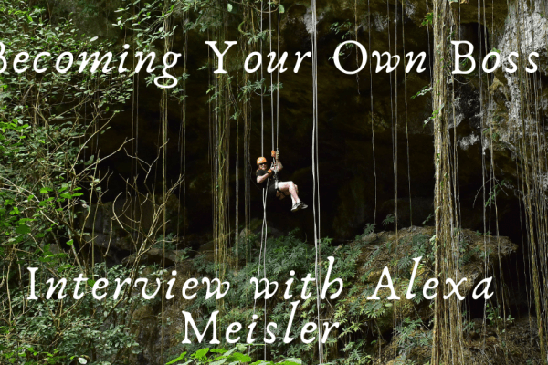 Becoming Your Own Boss: Interview with Alexa Meisler
