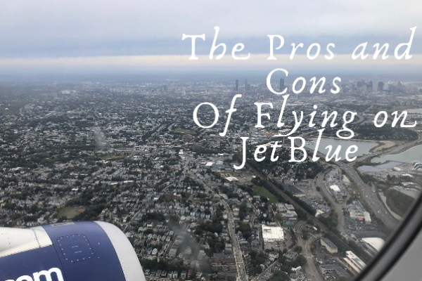The Pros and Cons of Flying on JetBlue
