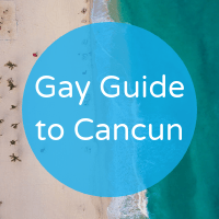 Gay Mexico guide cancun