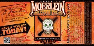 Helltown Rye OT by Christian Moerlein Brewing