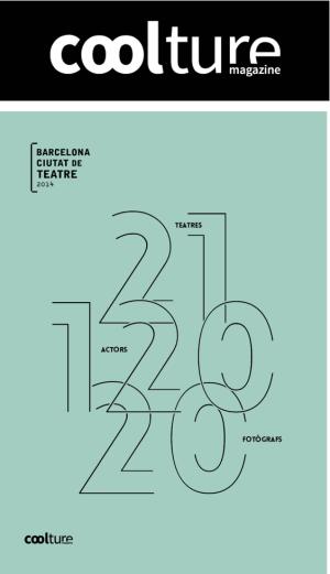 Coolture magazine Barcelona Ciutat de Teatre