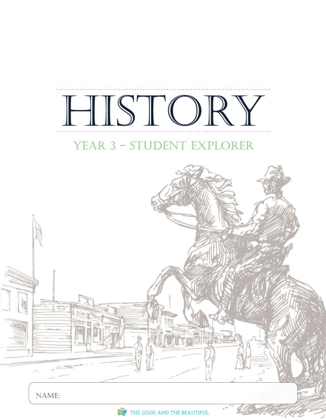 Pre K-8: History Course Set: Year 3 : The Good and the