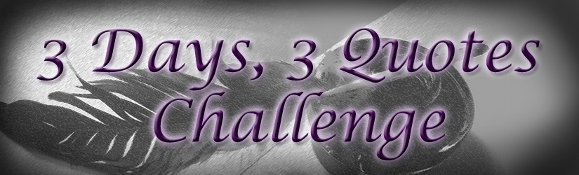 Only a Novel–3 Days, 3 Quotes Challenge: Day 2