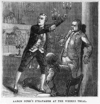 A depiction of Aaron Burr using dramatic tactics during the Levi Weeks trial. (Library of Congress)