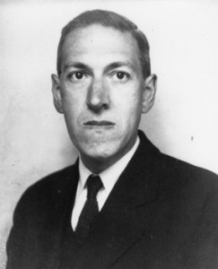 H. P. Lovecraft, of Cthulhu fame.