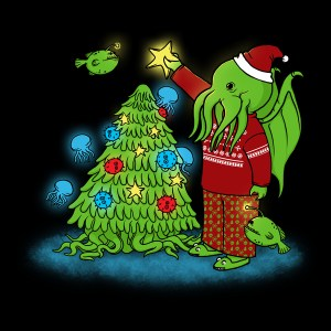 Even Cthulhu celebrates Christmas! (Image from a Neato Shop t-shirt)