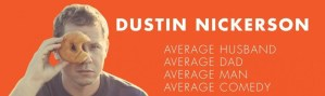 Dustin Nickerson – 3 Types of Events You Can Book Him for
