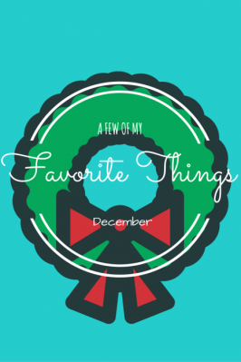 Favorite Things – December