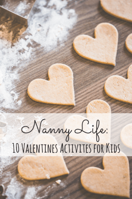 Nanny Life: 10 days of Valentines Day Activities for Kids