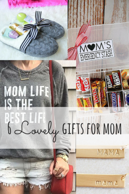 6 Lovely Gifts for Mom
