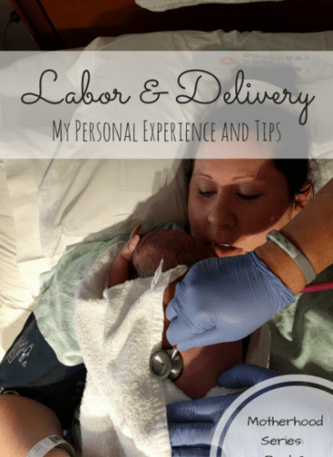 Motherhood Part 2: Labor and Delivery