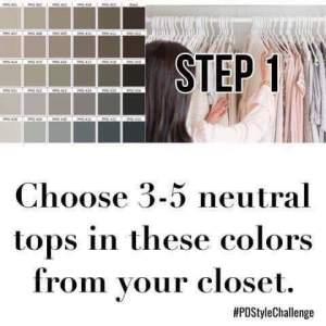 step 1 - choose 3-5 neutral tops