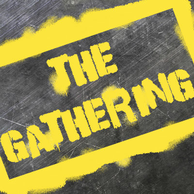 The Gathering Ep 9: Backstreet's Back with Bad Accents