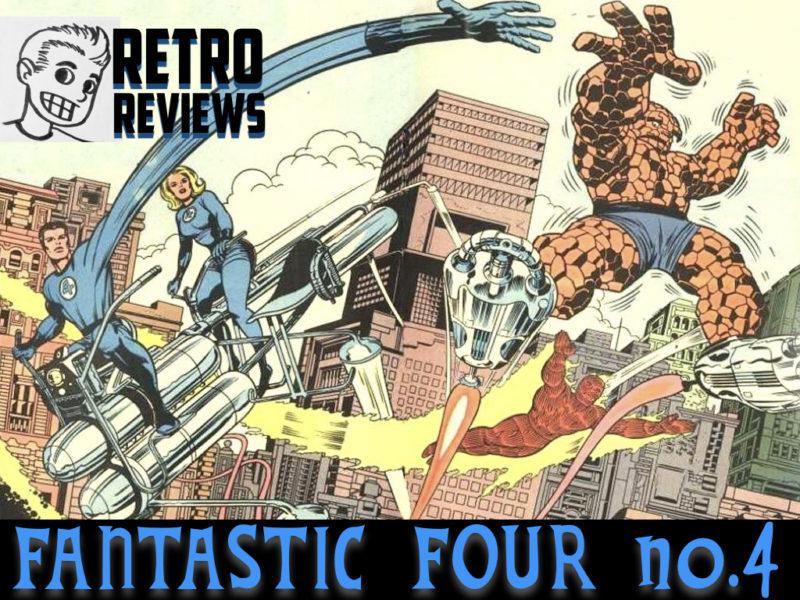 Retro Reviews: Fantastic Four no. 4
