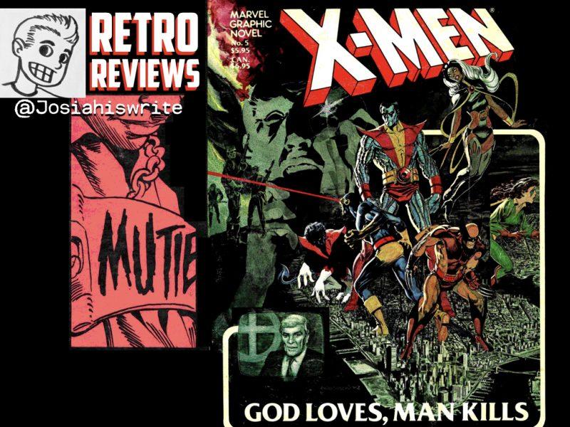 Retro Reviews: X-Men: God Loves, Man Kills