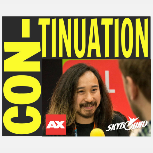Con-Tinuation Ep 17: AX Special – Interview with Aris Bionat from Skybound Games