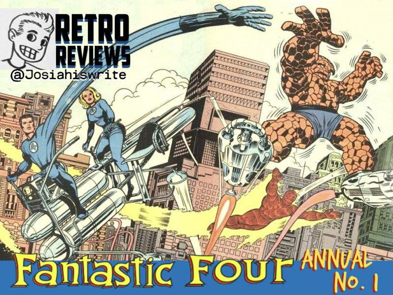 Retro Reviews: Fantastic Four Annual no. 1 (1963)