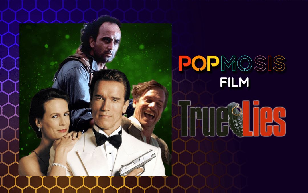 Popmosis Film Ep 22: True Lies