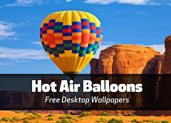 Hot air balloon desktop wallpapers