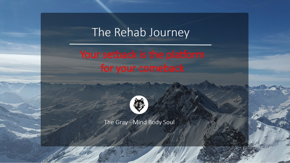 mountain range text rehab journey your setback is the platform for your comeback the gray mind body soul