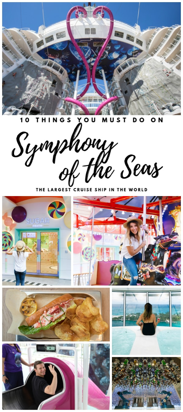 10 things you must do on Symphony of the Seas