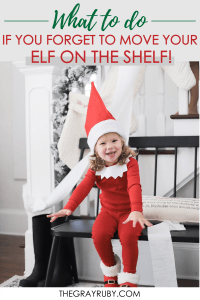 what to say if you forget to move your elf on the shelf
