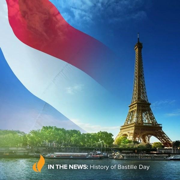History Of Bastille Day
