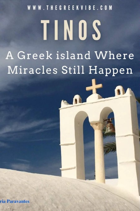 Tinos: A Greek Island Where Miracles Still Happen