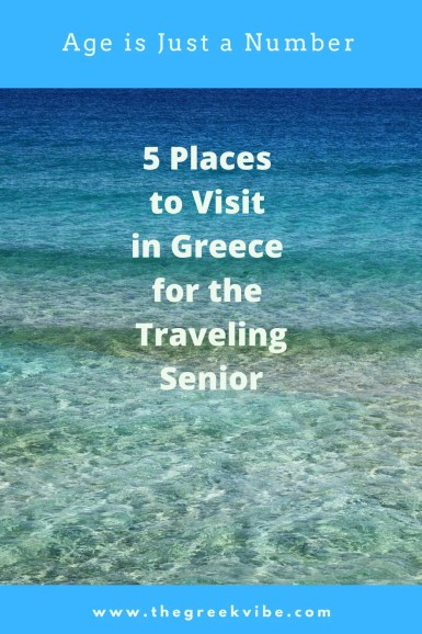 5 Places to Visit in Greece for the Traveling Senior