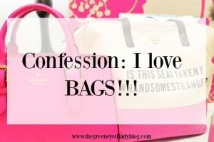 Confession: I love BAGS {Poshmark}!!!